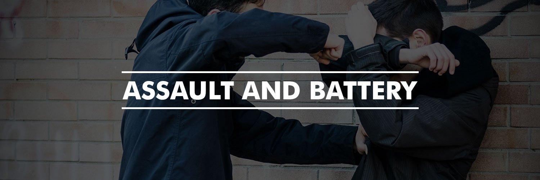 Assault and Battery