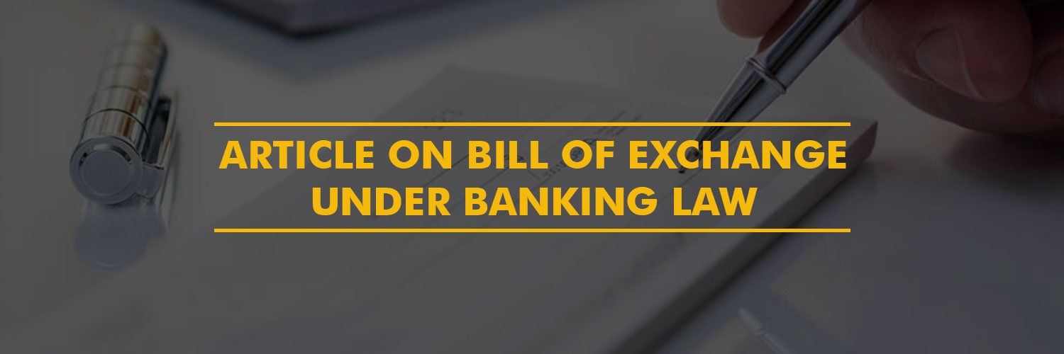 Article on bill of exchange under Banking Law