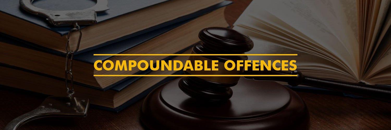 Compoundable Offences