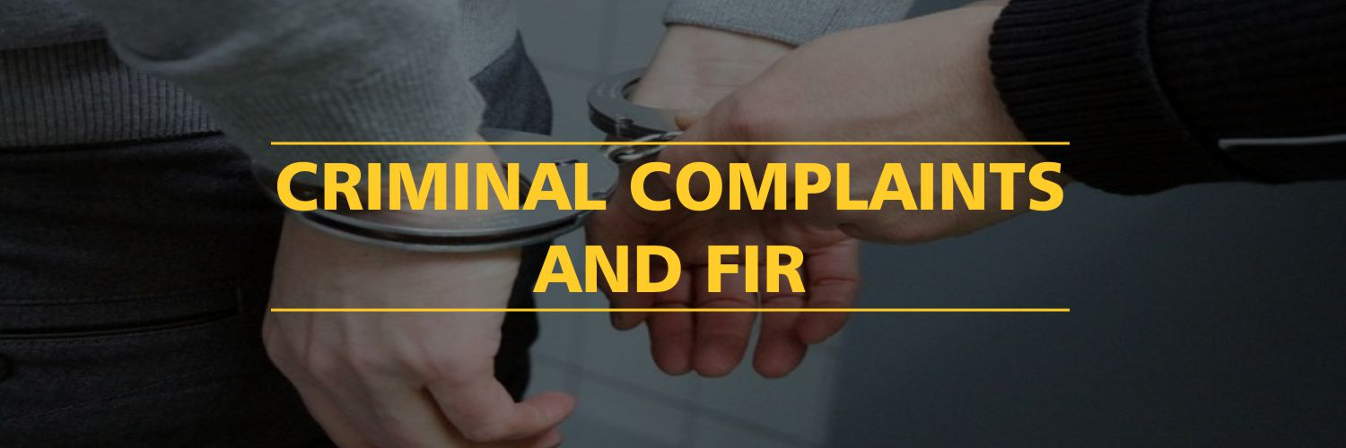 Criminal Complaints And FIR