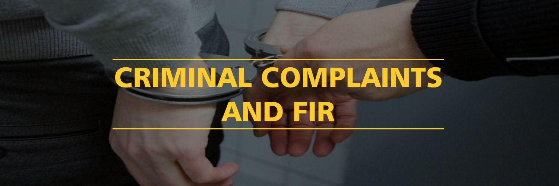 Criminal Complaints And FIR