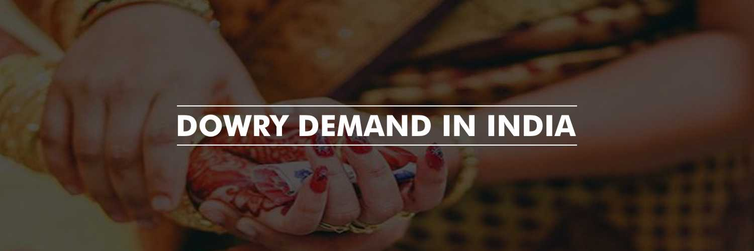 Dowry Demand in India