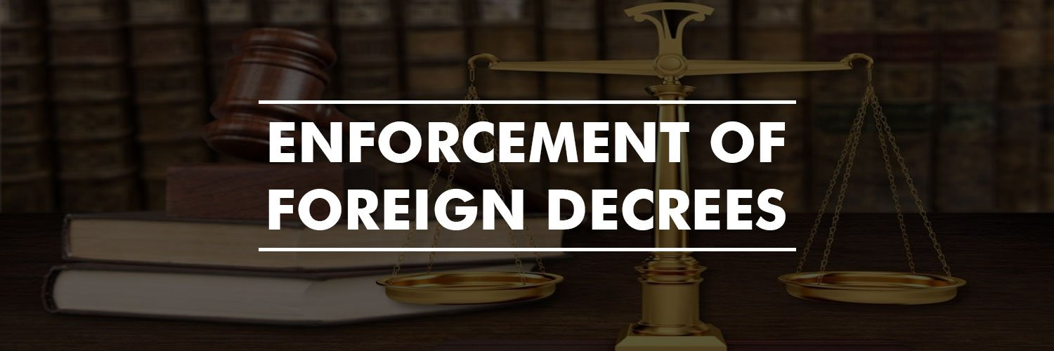 Enforcement of Foreign Decrees