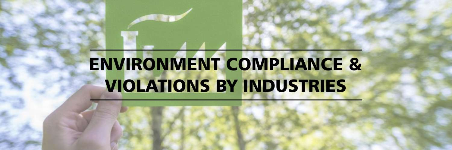Environment Compliance And Violations By Industries