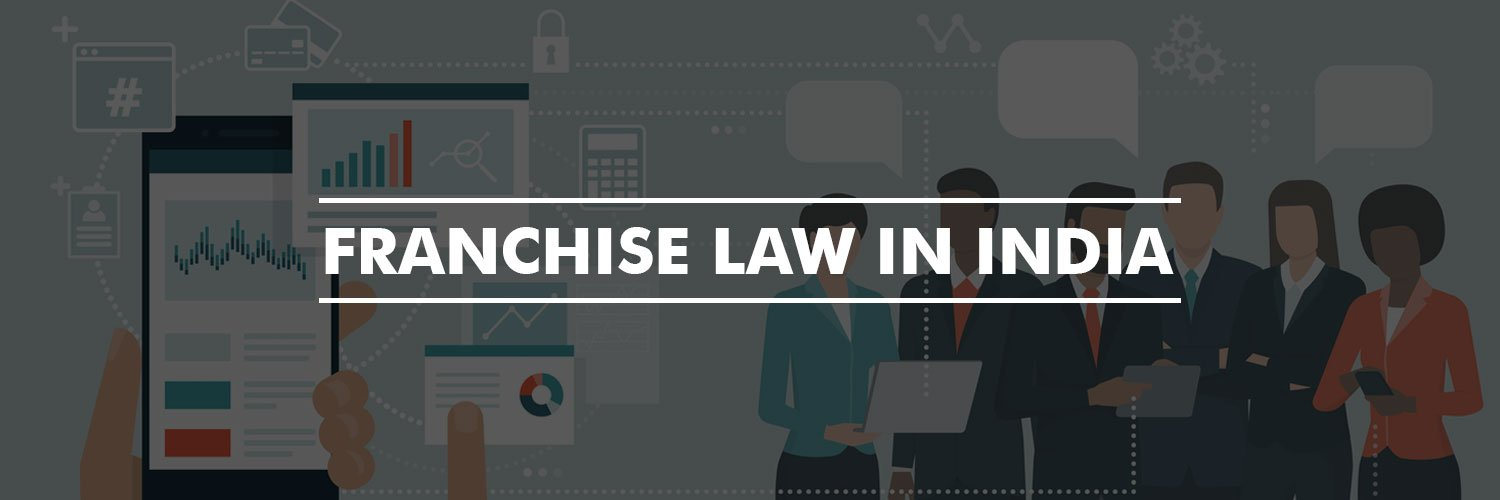 Franchise Law in India