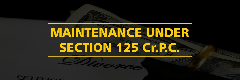 Maintenance Under Section 125 CrPC