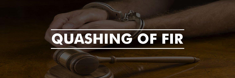 Quashing of FIR