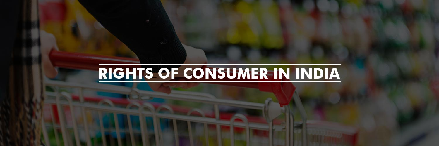 Rights of Consumer in India