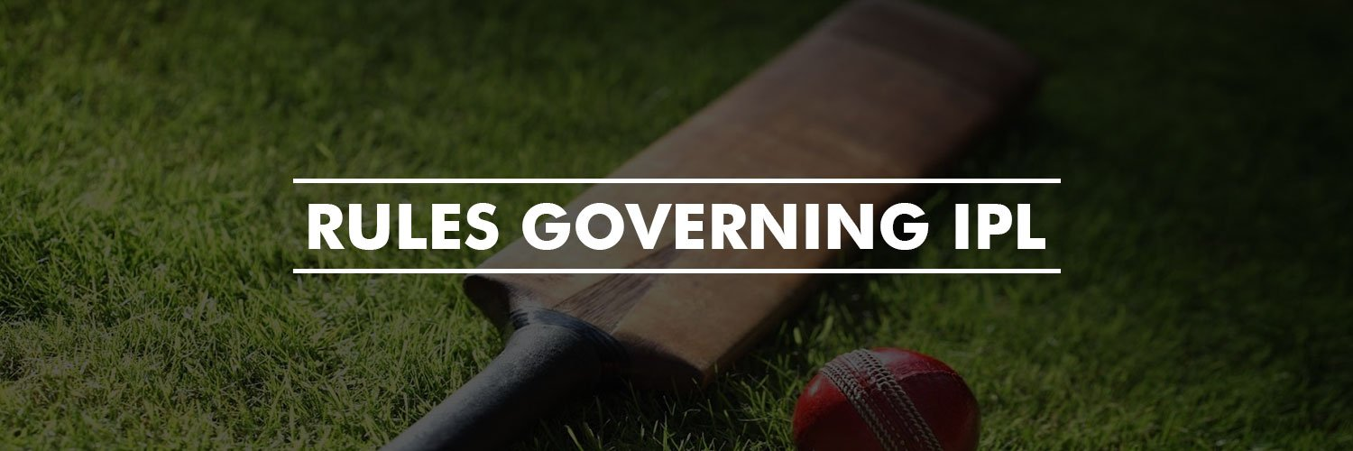 Rules Governing IPL