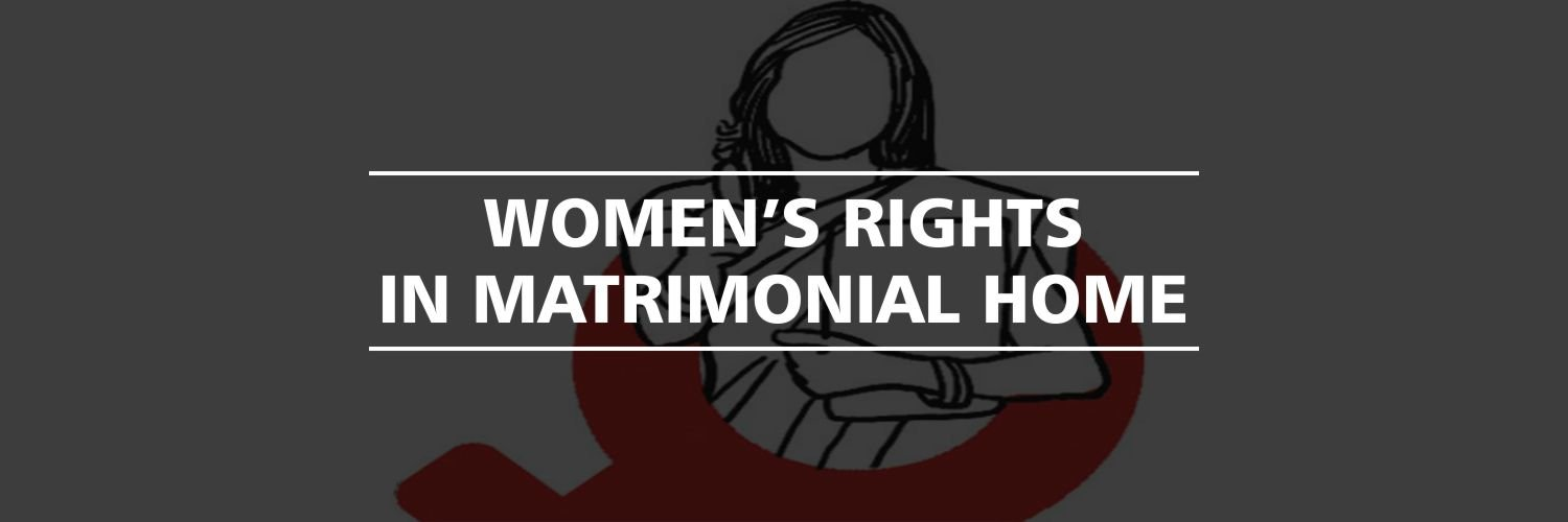 Women's Rights in Matrimonial Home