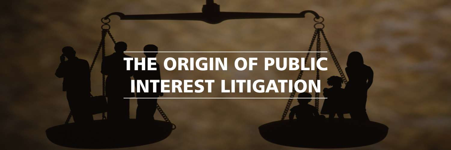 Public Interest Litigation Origin,Constitutional aspect,Guidelines