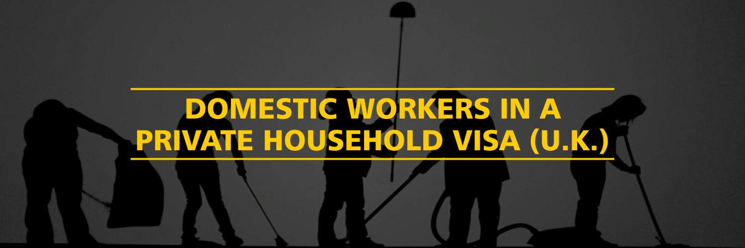 Domestic Workers in a Private Household Visa (U.K.) – (Tier 1 or 2 or 5)