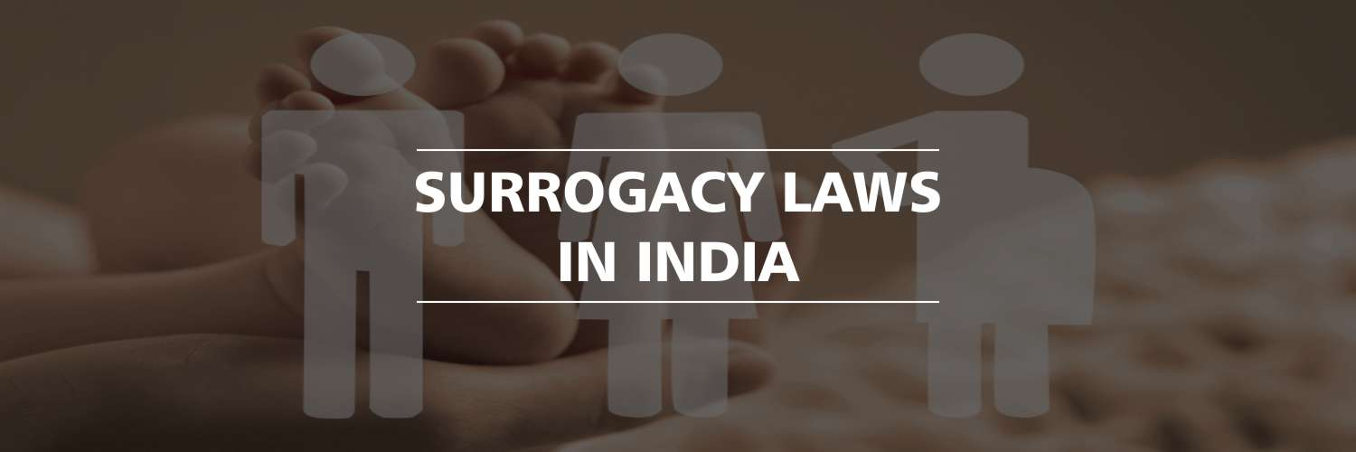 Surrogacy Laws in India