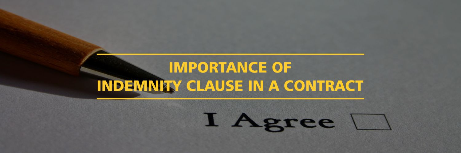Importance of Indemnity Clause in a Contract