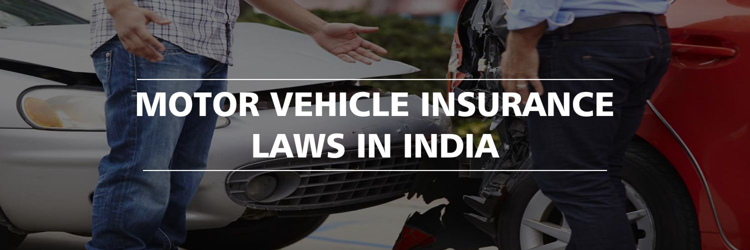 Motor Vehicle Insurance Laws in India