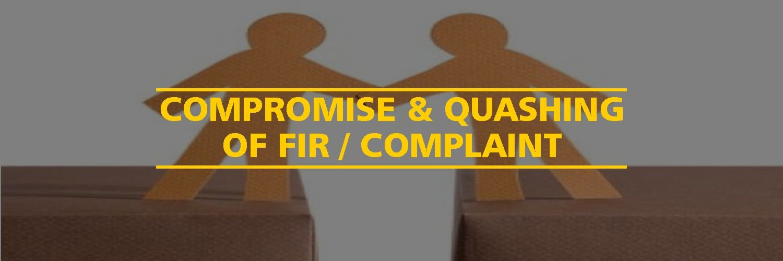 Compromise & Quashing of FIR / Complaint