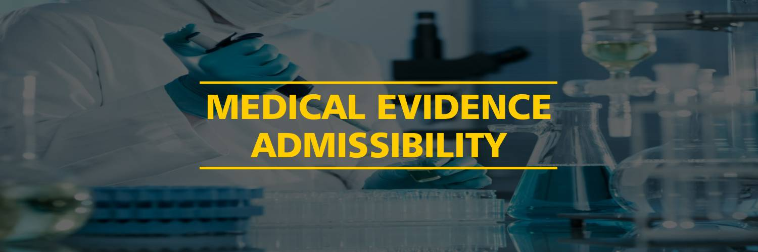 Medical Evidence Admissibility