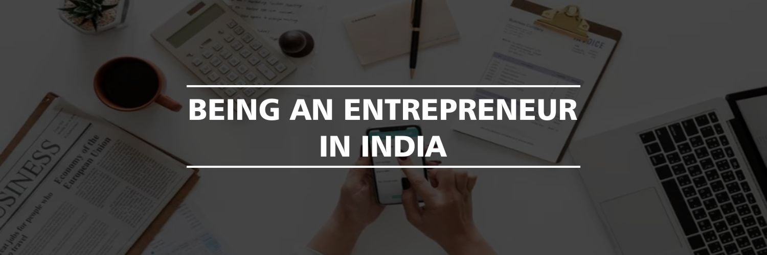 Being an Entrepreneur in India
