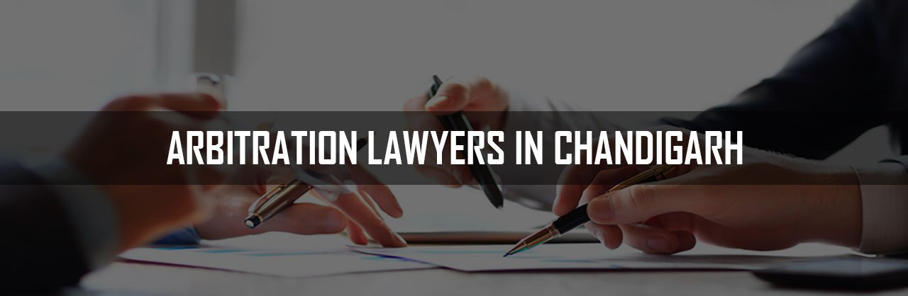 Arbitration Lawyers in Chandigarh