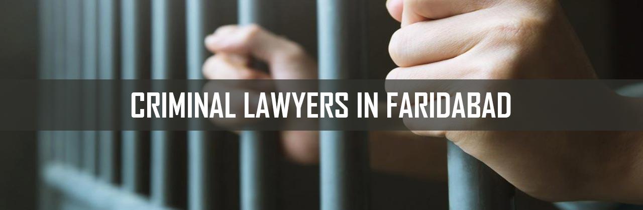 Criminal Lawyers in Faridabad