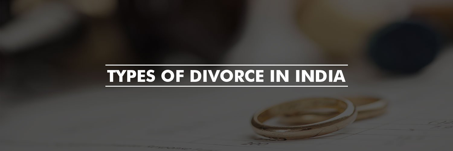 Types of Divorce in India