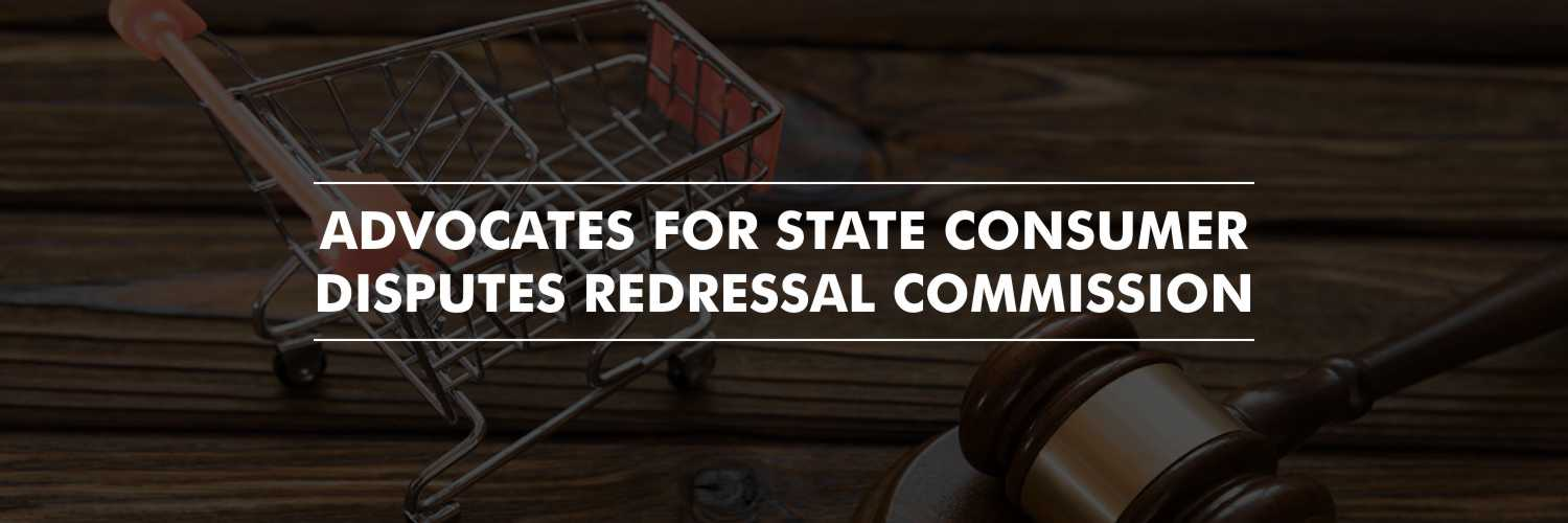 Advocates for State Consumer Disputes Redressal Commission