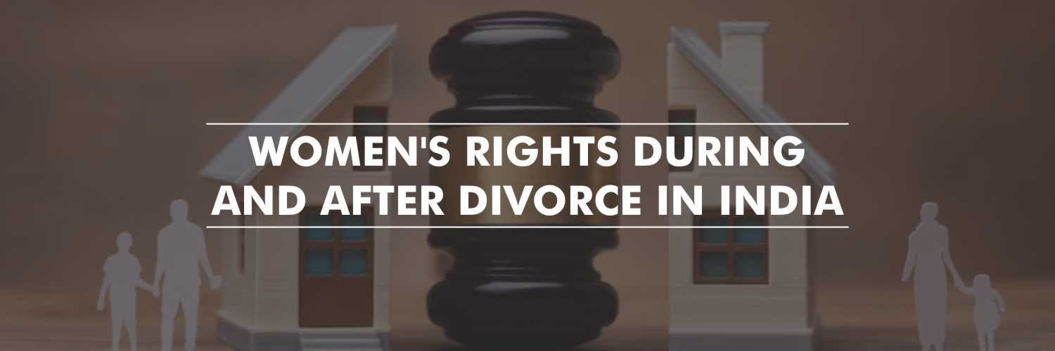 Women's Rights during and after Divorce in India