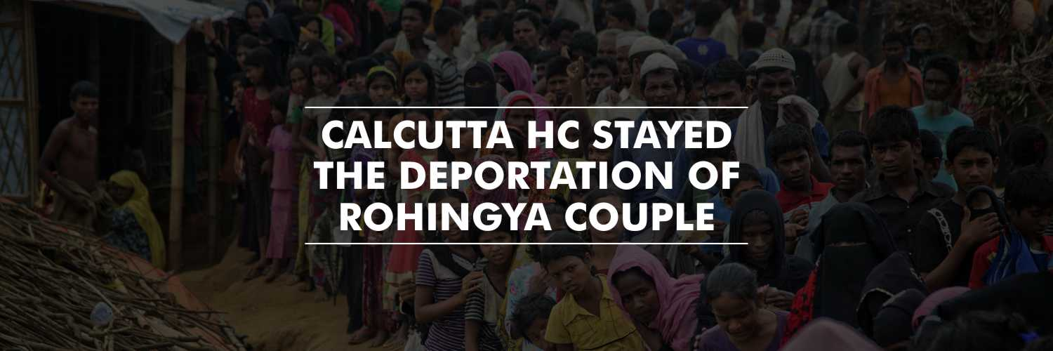 Calcutta HC suspends deportation of Rohingya Couple