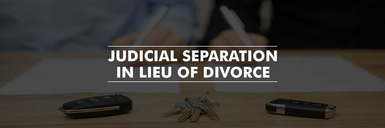Judicial Separation in Lieu of Divorce