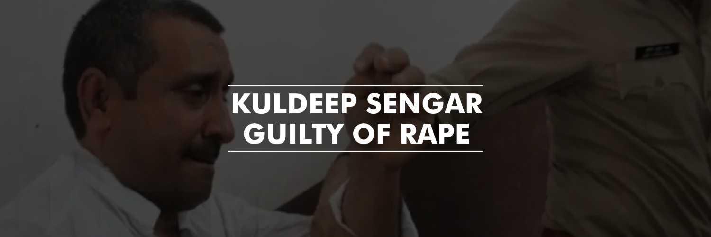 Unnao Rape Case Update- Former BJP MLA, Kuldeep Sengar Guilty of Rape