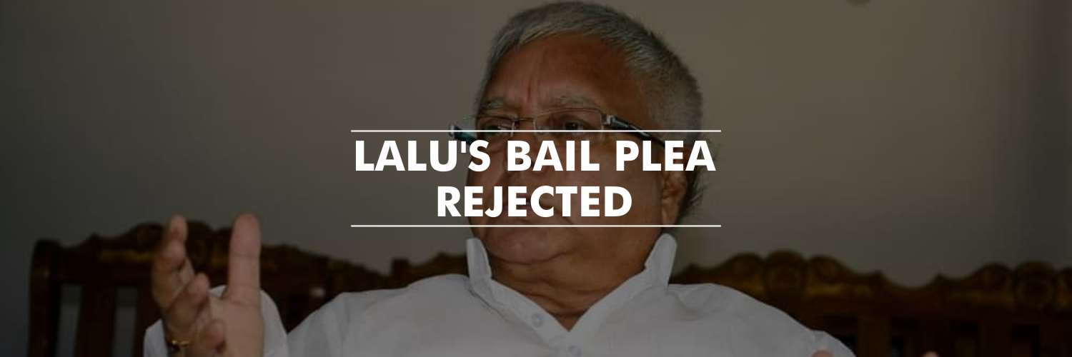 Jharkhand High Court Rejected Lalu Prasad's Bail Plea