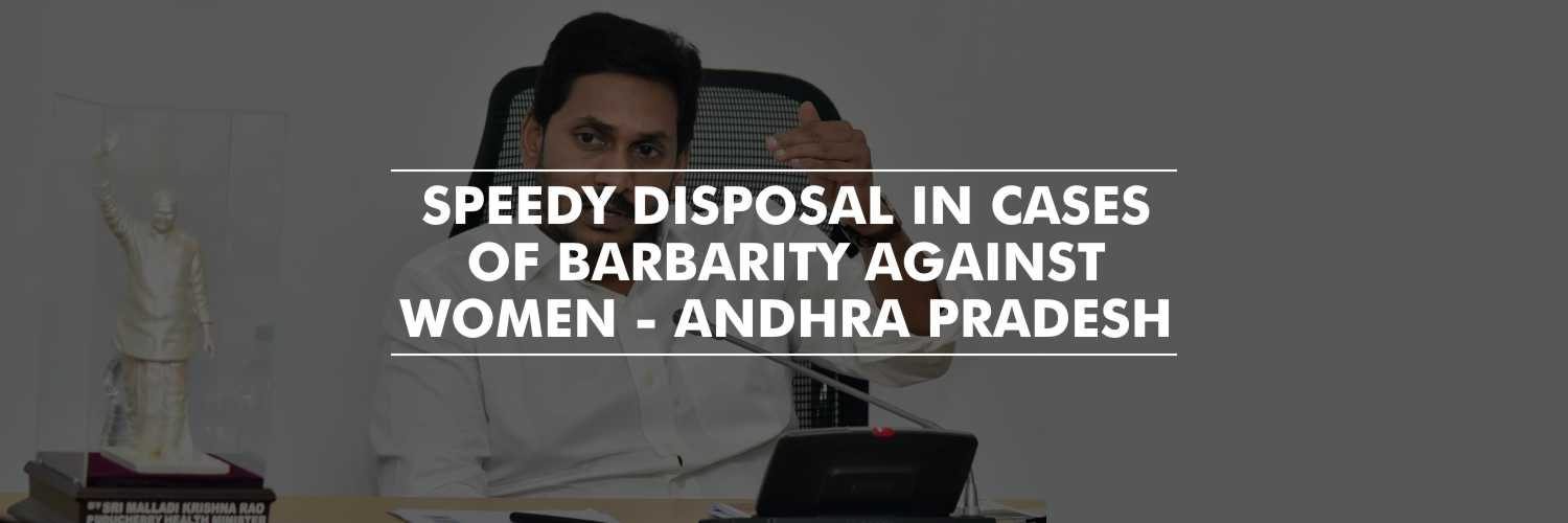 Speedy Disposal In The Cases Of Brutality Against Women – CM Jagan Mohan Reddy