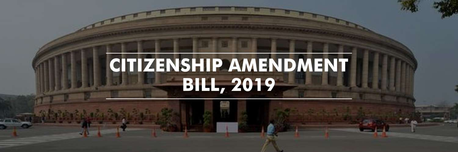 Lok Sabha Passes Citizenship Amendment Bill, 2019