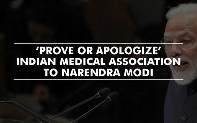 'Prove or Apologize' – Indian Medical Association to Narendra Modi