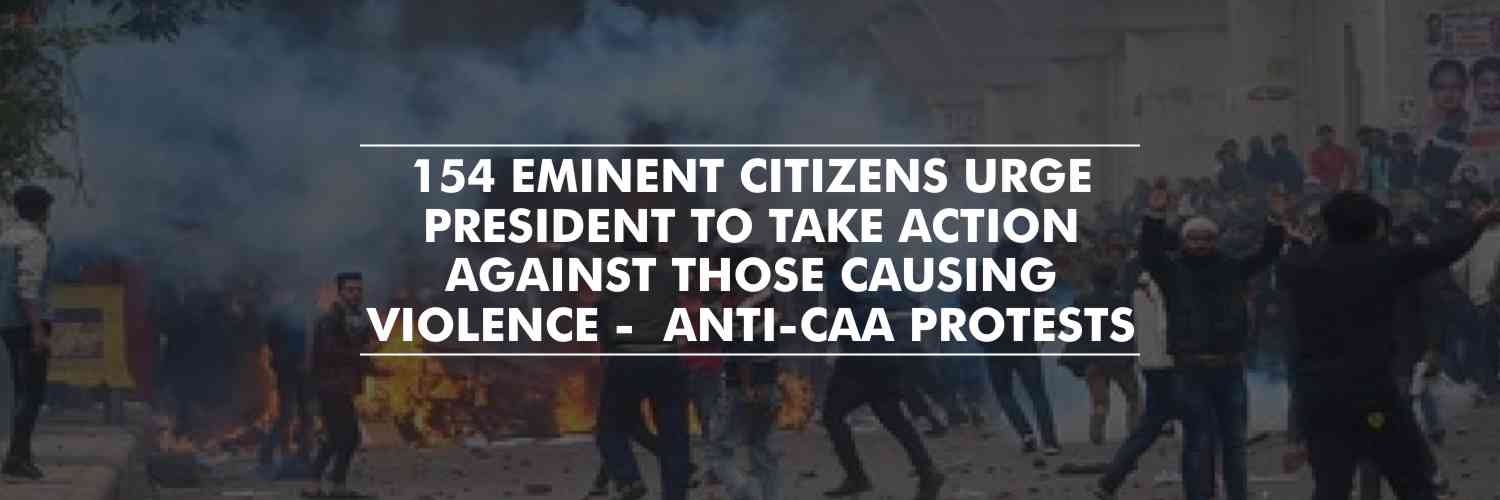 CAA protests – 154 eminent citizens urge President to take action against those causing violence