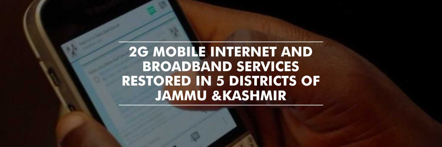 Mobile internet and broadband services restored in parts of Jammu and Kashmir
