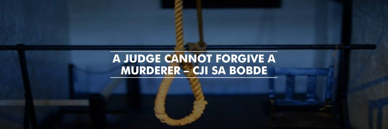 A death row convict cannot fight endlessly – CJI SA Bobde