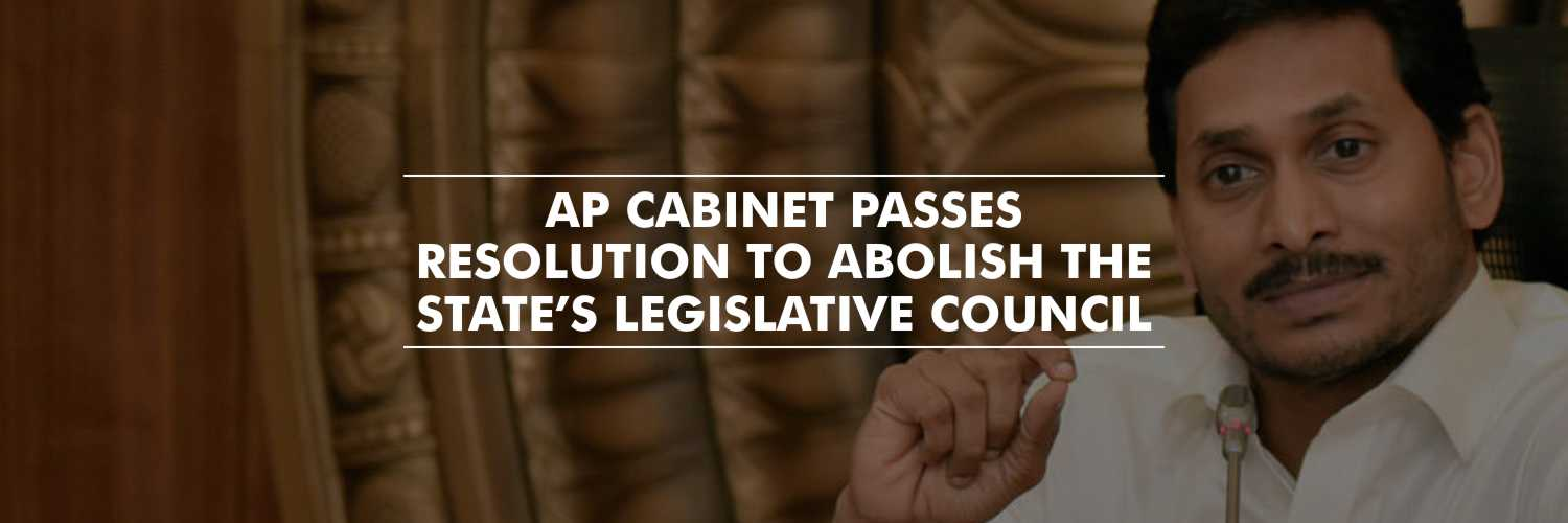 Resolution to Abolish the State's Legislative Council – Andhra Pradesh Cabinet