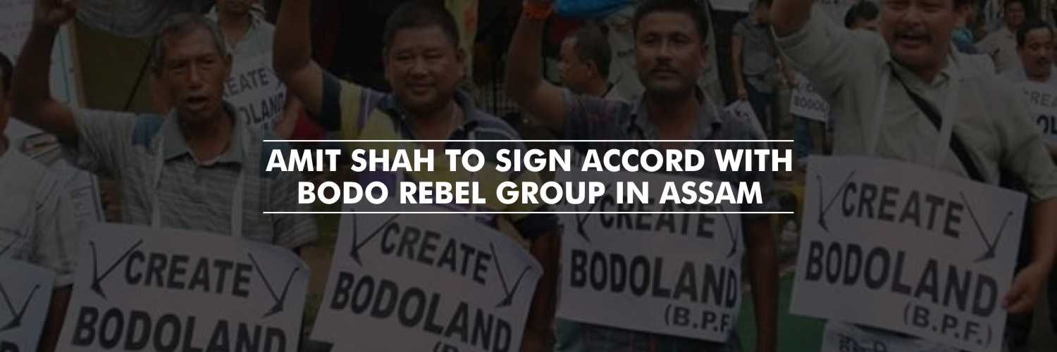 Amit Shah to Sign Accord with Bodo Rebel Group in Assam