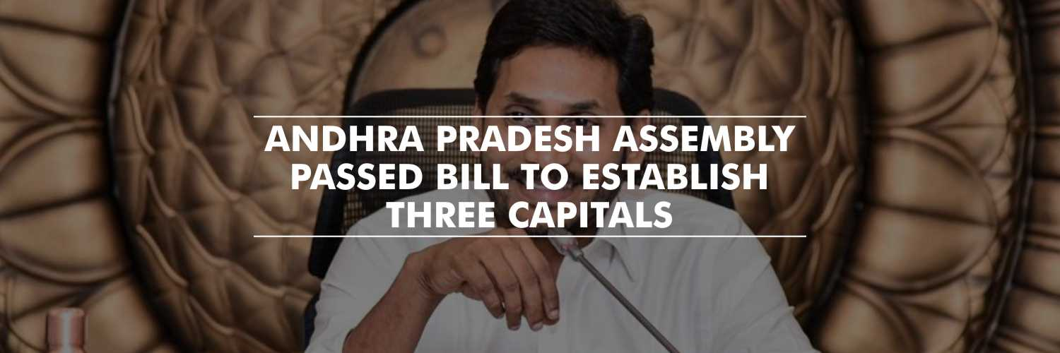 Bill to establish three capitals – Andhra Pradesh Assembly