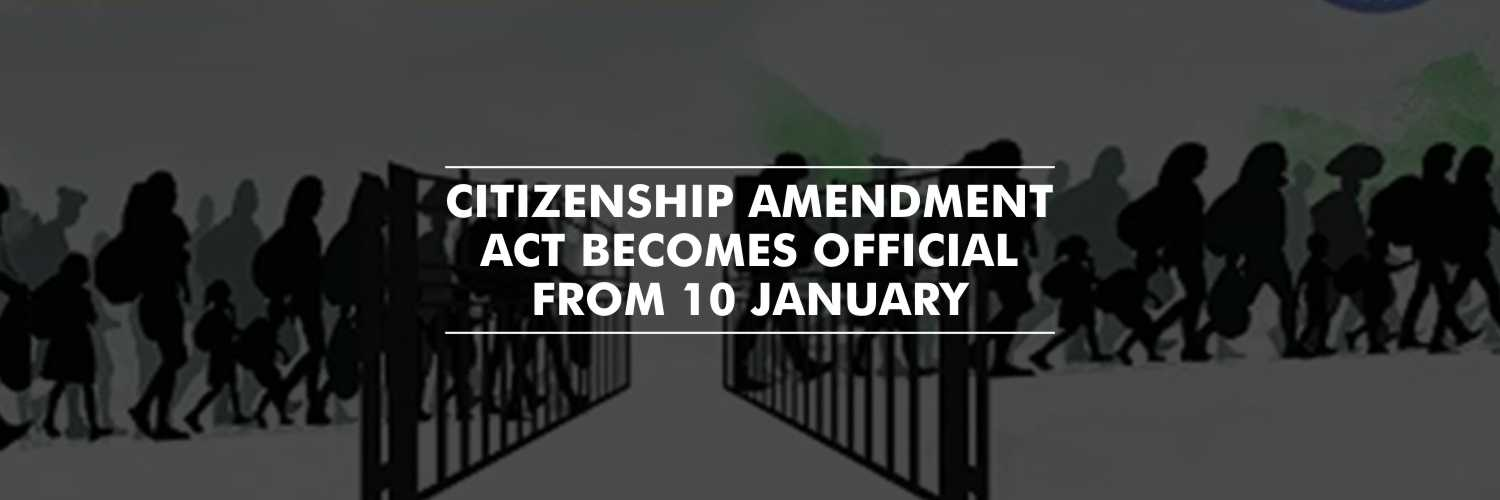 Citizenship Amendment Act becomes official – Home Ministry notification
