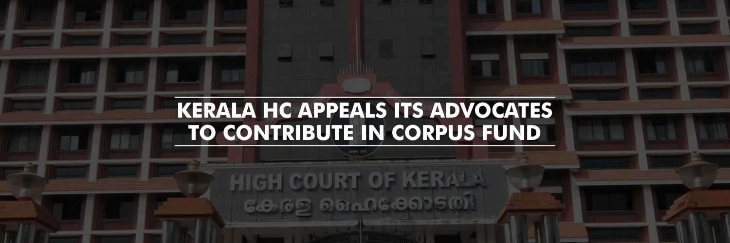 Kerala HC Appeals to its Advocates to Contribute in Corpus Fund for the treatment of Rare Disease among children