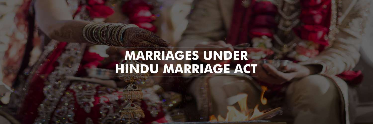 Marriages Under Hindu Marriage Act