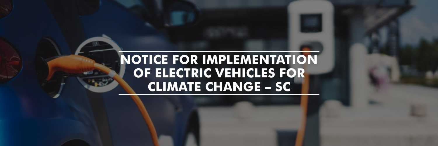 Notice to the Center for implementation of Electric Vehicles – SC
