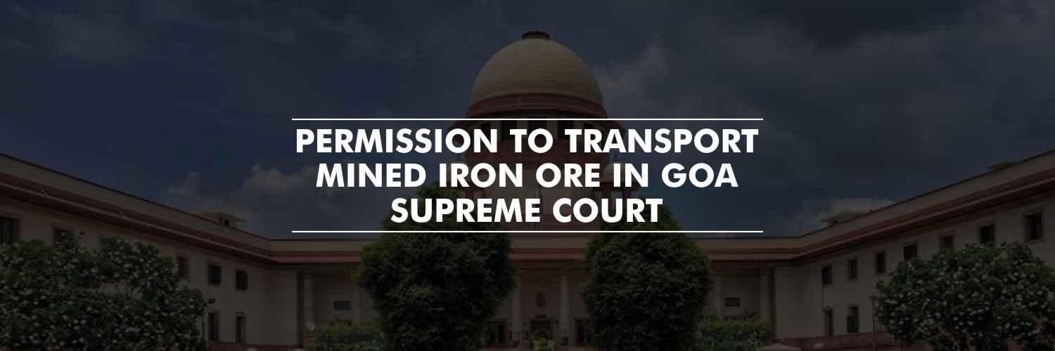 Supreme Court allows transportation of mined minerals in Goa