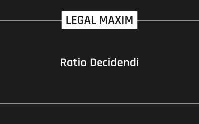 Ratio Decidendi