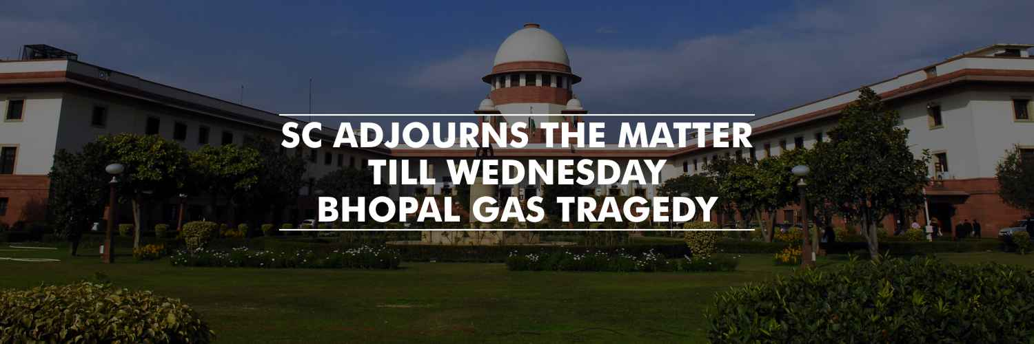 SC recuses from hearing Centre's plea for additional fund – Bhopal gas tragedy