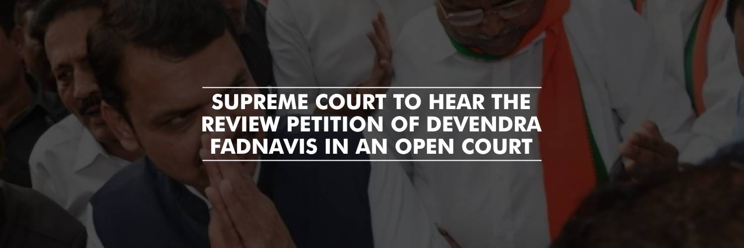 Supreme Court to Hear Review Plea of Devendra Fadnavis