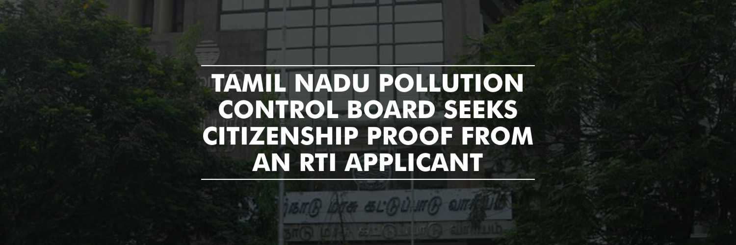 Chennai Government body seeks citizenship proof from RTI applicant