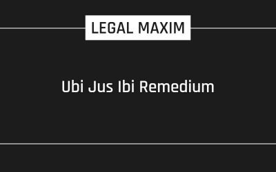 Ubi Jus Ibi Remedium